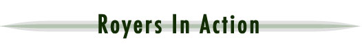 Royers In Action